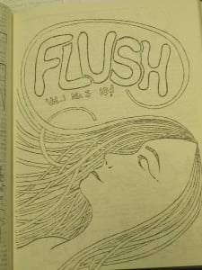 "The third issue of ""flush""  takes a decidedly radical tone despite the ethereal mood suggested by its cover. This issue was published at the advent of The Summer of Love."