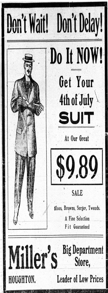 A Miller's Department Store advertisement for savings on menswear. Daily Mining Gazette, June 28, 1910.