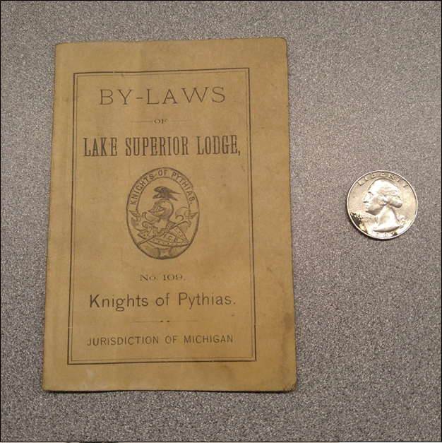 A pocket copy of the by-laws of the Lake Superior Lodge, No. 109 of the Knights of Pythias, printed in 1890. From the Wilbert Salmi Collection, MS-601.
