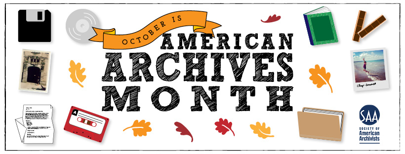 American Archives Month Banner from the Society of American Archivists