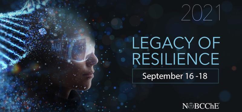 NOBCChE 2021 Legacy of Resilience September 16–18