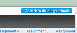 Go back to old gradebook button
