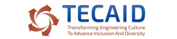 TECAID Transforming Engineering Culture To Advance Inclusion And Diversity
