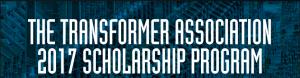 2017 Transformer Scholarship