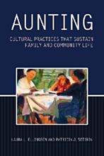 Patricia Sotirin's Aunting: Cultural Practices That Sustain Family and Community Life