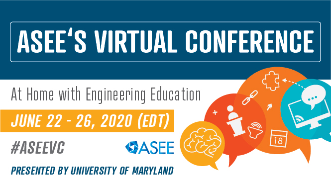 ASEE Virtual Conference June 22 to 26 in 2020