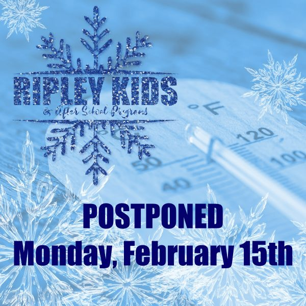 thermometer with Ripley Kids logo and text reading 'postponed Monday, February 15th'