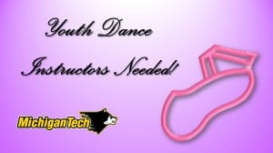 YOUTH DANCE INSTRUCTORS NEEDED