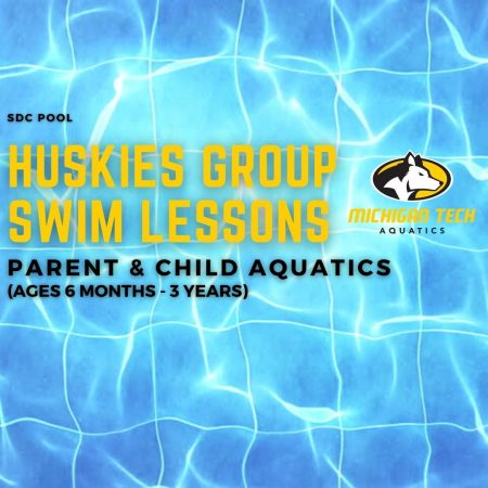Huskies Group Swim Lessons - Parent & Child Aquatics (Ages 6 months - 3 years)