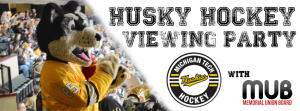 SNB MUBBD Husky Hockey Viewing