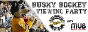 SNB MUBBD Husky Hockey Viewing