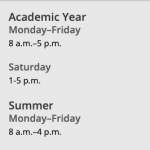 Basic hours of operation during Academic Year and Summer.