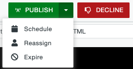 Publish and decline options for the Approval Workflow.